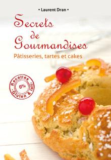 Livre - Secrets de gourmandises